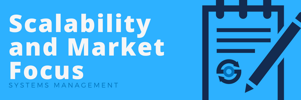 Scalability and Market Focus