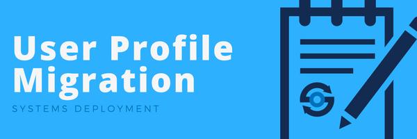 User Profile Migration