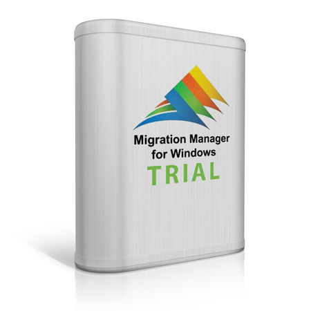 migration manager for windows trial