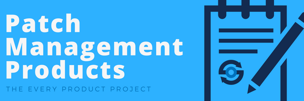 Patch Management Products