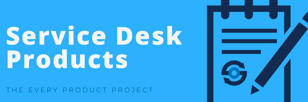 Service Desk Products